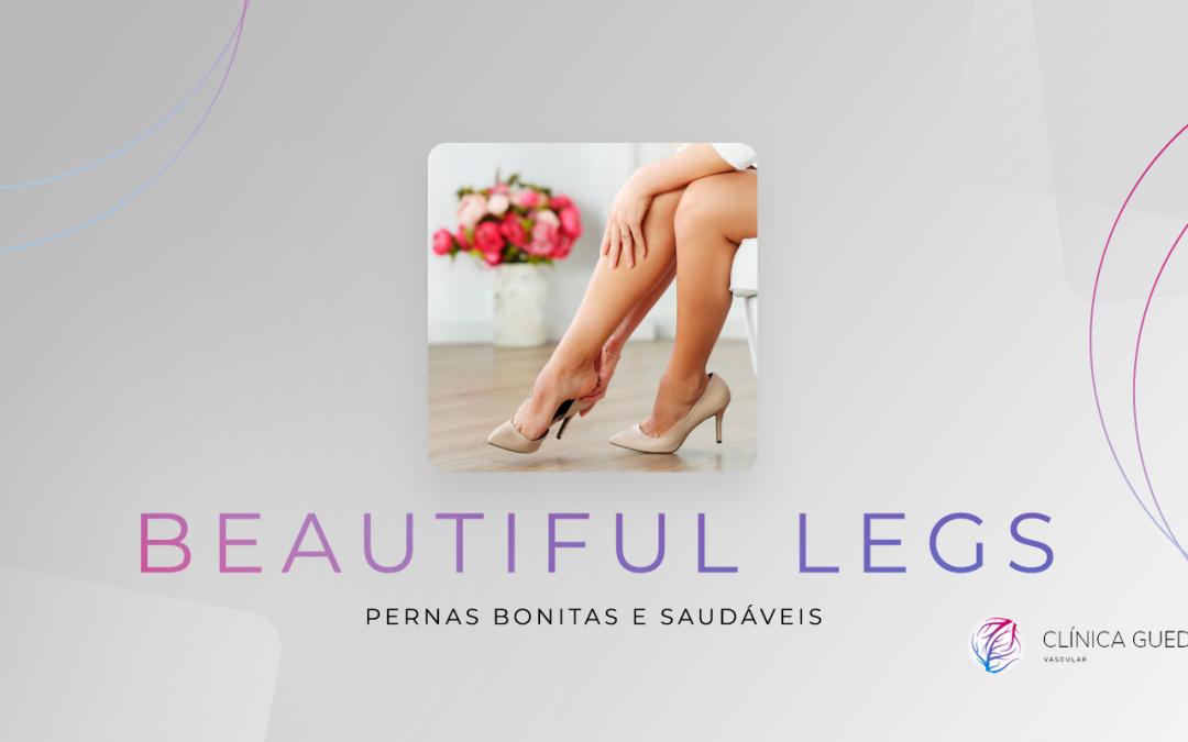 Beautiful Legs: Pernas bonitas e saudáveis